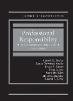 Professional Responsibility A Contemporary Approach by Russell Pearce, Renee Knake, Bruce Green, Peter Joy