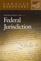 Principles of Federal Jurisdiction by James Pfander