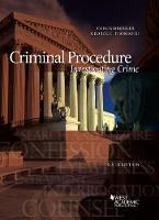 Criminal Procedure, Investigating Crime by Joshua Dressler, Thomas George