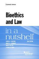 Bioethics and Law in a Nutshell by Sandra Johnson, Robert Schwartz