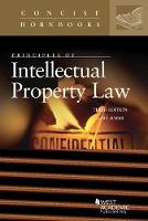Principles of Intellectual Property Law by Gary Myers