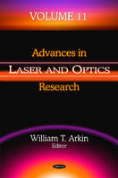 Advances in Laser & Optics Research by William T. Arkin