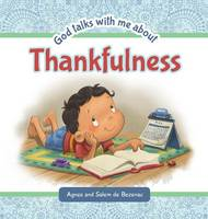 God Talks with Me about Thankfulness by Agnes De Bezenac, Salem De Bezenac