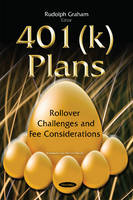 401(K) Plans Rollover Challenges & Fee Considerations by Rudolph Graham