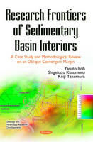 Research Frontiers of Sedimentary Basin Interiors A Case Study & Methodological Review on an Oblique Convergent Margin by
