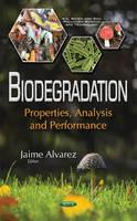 Biodegradation Properties, Analysis & Performance by Jaime Alvarez