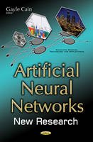 Artificial Neural Networks New Research by Gayle Cain
