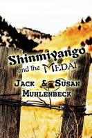 Shinmiyango and the Medal by Jack Muhlenbeck
