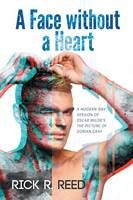 A Face Without a Heart by Rick R Reed
