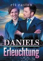 Daniels Erleuchtung by Eli Easton