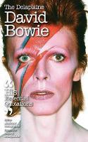 The Delaplaine David Bowie - His Essential Quotations by Andrew Delaplaine