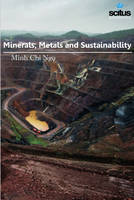 Minerals, Metals & Sustainability by Minh Chi Ngo