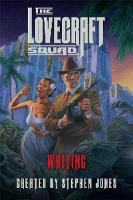 The Lovecraft Squad Waiting by Stephen Jones