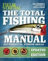 The Total Fishing Manual 321 Essential Fishing Skills by Joe Cermele