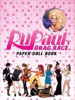 RuPaul Drag Race Paper Dolls by RuPaul's Drag Race