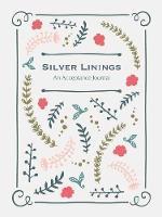 Silver Linings Acceptance Journal by Blue Streak