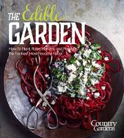 Edible Garden Kitchen Gardens for Any Space by Living the Country Life