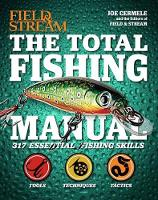 Total Fishing Manual Catch Giant Fish by Joe Cermele