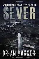 Sever by Brian Parker
