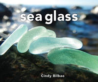 Sea Glass by Cindy Bilbao