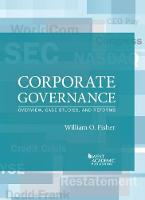 Corporate Governance Overview, Case Studies, and Reforms by William Fisher