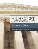 High Court Case Summaries, Estates and Trusts by Editorial Staff Publishers