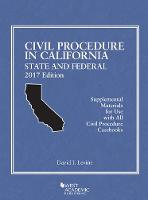 Civil Procedure in California State and Federal by David Levine
