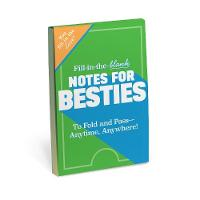 Knock Knock Fill in the Love Notes for Besties by