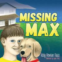 Missing Max by Katy Newton Naas