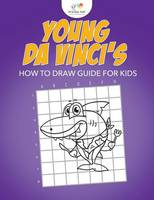 Young Da Vinci's How to Draw Guide for Kids by Kreative Kids