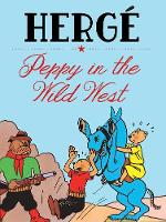 Peppy In The Wild West by Herge