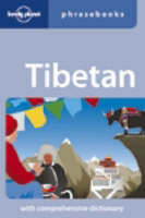 Lonely Planet Tibetan Phrasebook by Lonely Planet