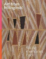 Art from Milingimbi Taking Memories Back by Cara Pinchbeck, Lindy Allen, Louise Hamby