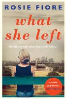 What She Left by Rosie Fiore