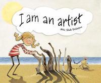 I am an Artist by Nikki Slade Robinson