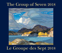 The Group of Seven / Le Groupe des Sept 2018 by Firefly Books