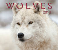 Wolves 2018 by Firefly Books