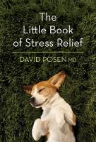 The Little Book of Stress Relief by David Posen