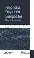Functional Polymeric Composites Macro to Nanoscales by Chin Hua Chia