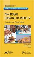 The Indian Hospitality Industry Dynamics and Future Trends by Sandeep (Vedatya Institute, Gurgaon, National Capital Region (NCR Delhi), India) Munjal