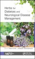 Herbs for Diabetes and Neurological Disease Management by Vikas (Indian Institute of Technology (BHU), Uttar Pradesh, India) Kumar