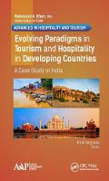 Evolving Paradigms in Tourism and Hospitality in Developing Countries A Case Study of India by Bindi Varghese