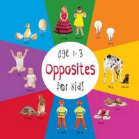 Opposites for Kids Age 1-3 (Engage Early Readers Children's Learning Books) with Free eBook by Dayna Martin