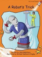 A Robot's Trick by Jack Gabolinscy