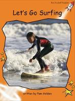 Let's Go Surfing by Pam Holden
