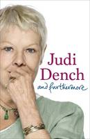 Cover for And Furthermore by Dame Judi Dench