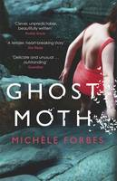 Cover for Ghost Moth by Michele Forbes