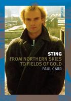 Sting From Northern Skies to Fields of Gold by Paul Carr
