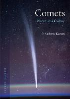 Comets Nature and Culture by P. Andrew Karam