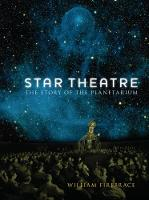 Star Theatre The Story of the Planetarium by William Firebrace